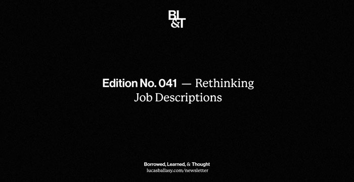 BL&T No. 041: Rethinking Job Descriptions