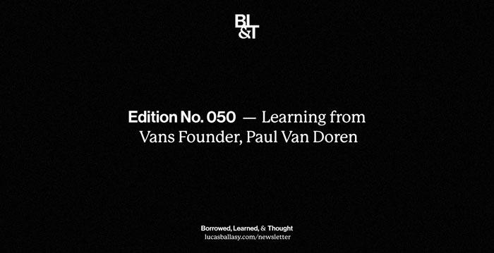 BL&T No. 050: Learning from Vans Founder, Paul Van Doren