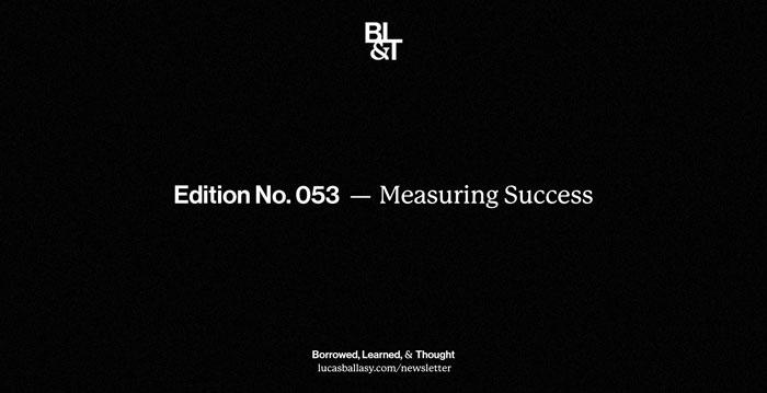 BL&T No. 053: Measuring Success