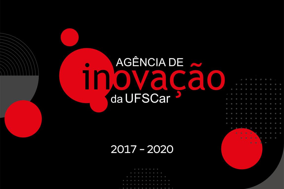 ITI UFSCar ITI Review Agência de Inovação UFSCar divulga Relatório de Atividades 2017-2020