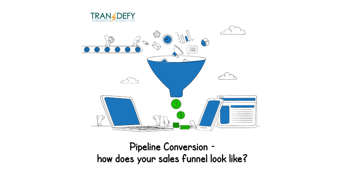 http://www.transdefy.com/blog/sales-funnel-and-pipeline-conversion