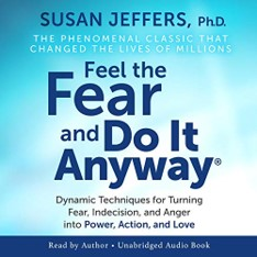 Cover for Feel the Fear and Do It Anyway by Susan Jeffers