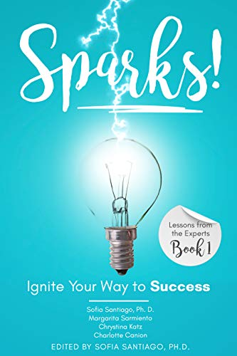 Book Cover Image | Sparks! Ignite Your Way to Success by 4 Authors (including Chrystina Katz)