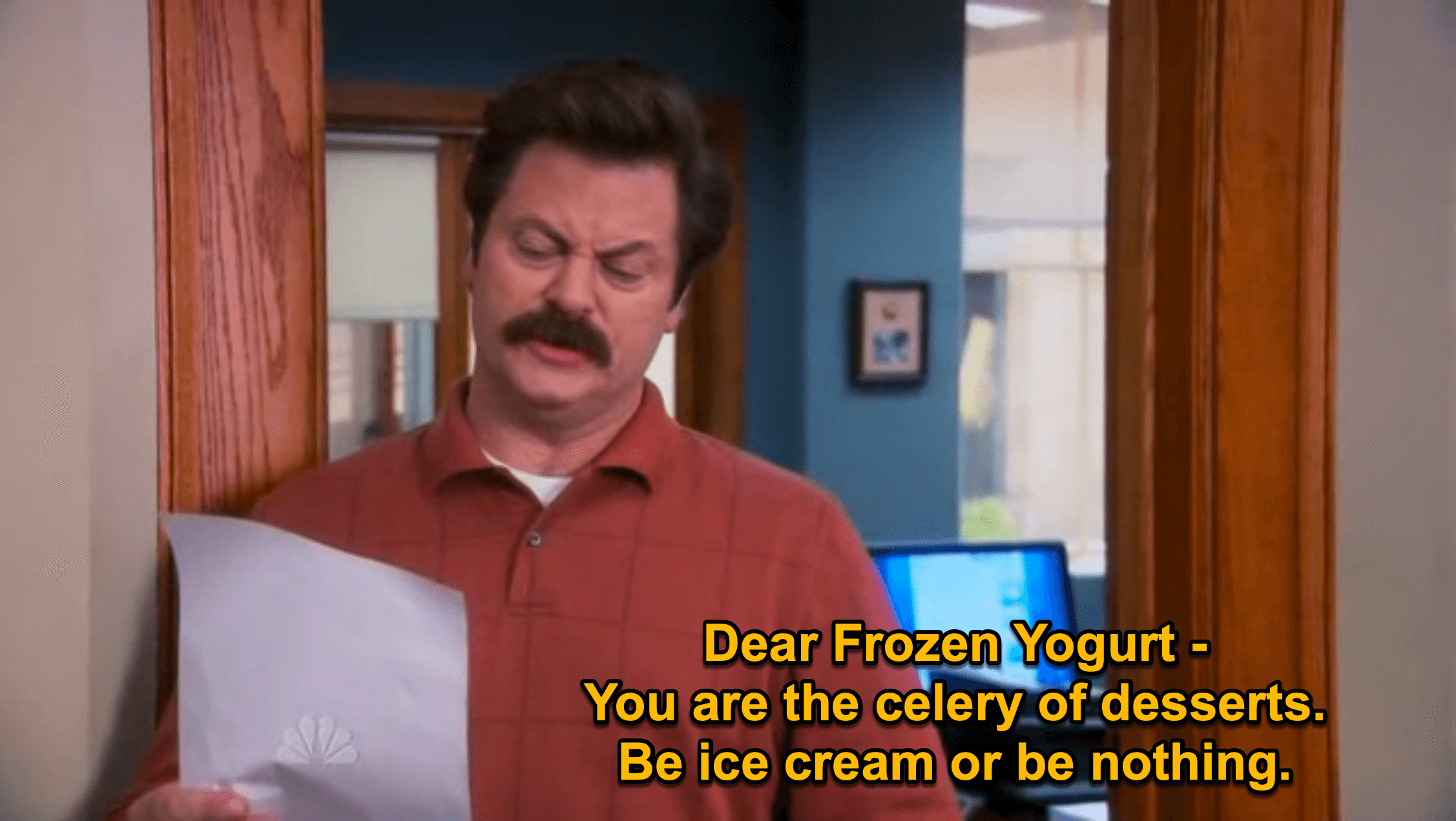 Ron Swanson's thoughts on frozen yogurt