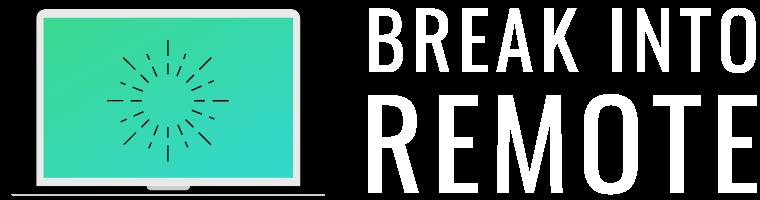 Break Into Remote logo