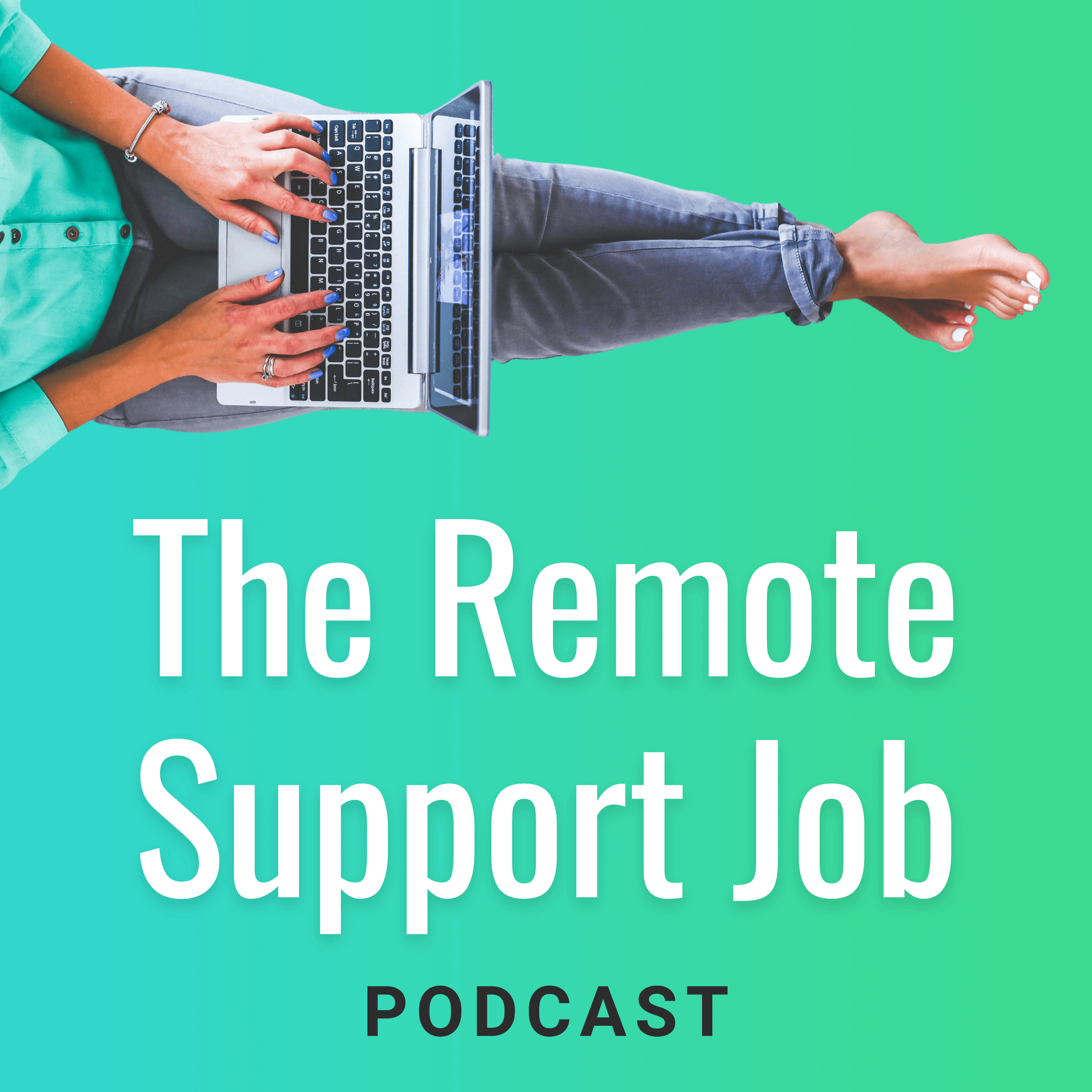 The Remote Support Job podcast cover