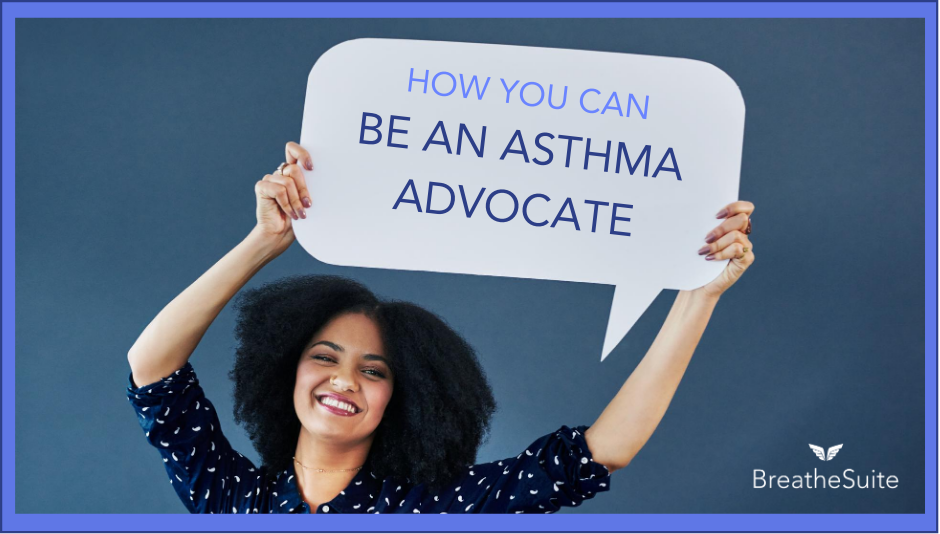 How to Advocate for Asthma Awareness