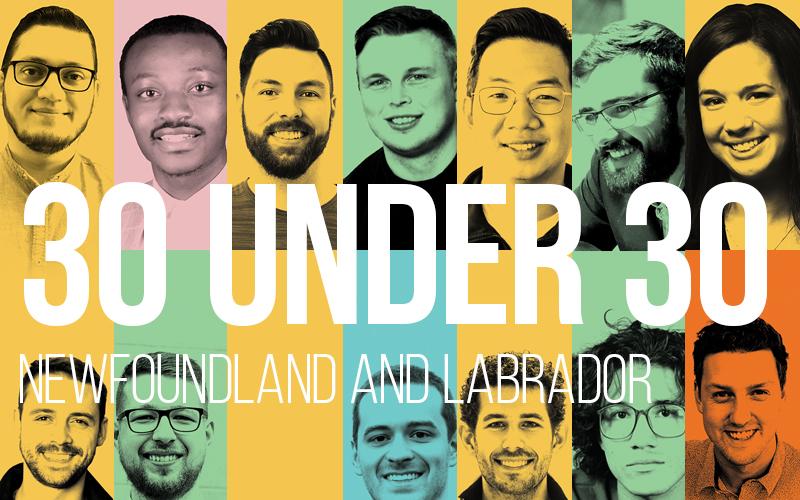Atlantic Business: 30 under 30: Newfoundland and Labrador