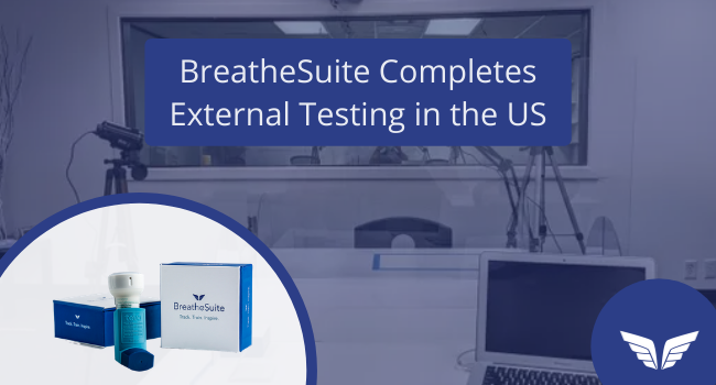 BreatheSuite Completes External Testing in the US