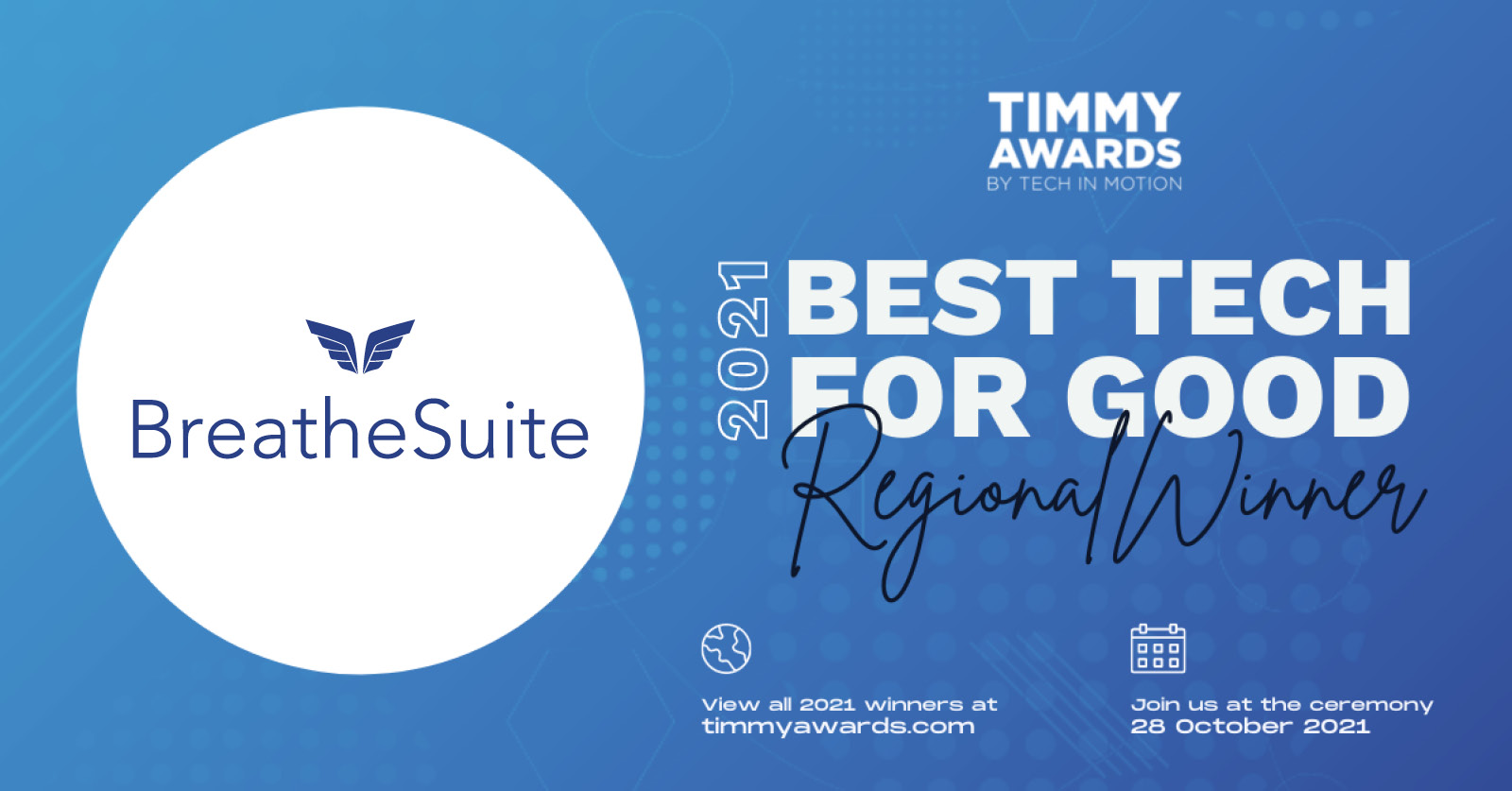Timmy Awards Announces BreatheSuite As 2021 Tech for Good Regional Winner, Progresses to Final North American Round