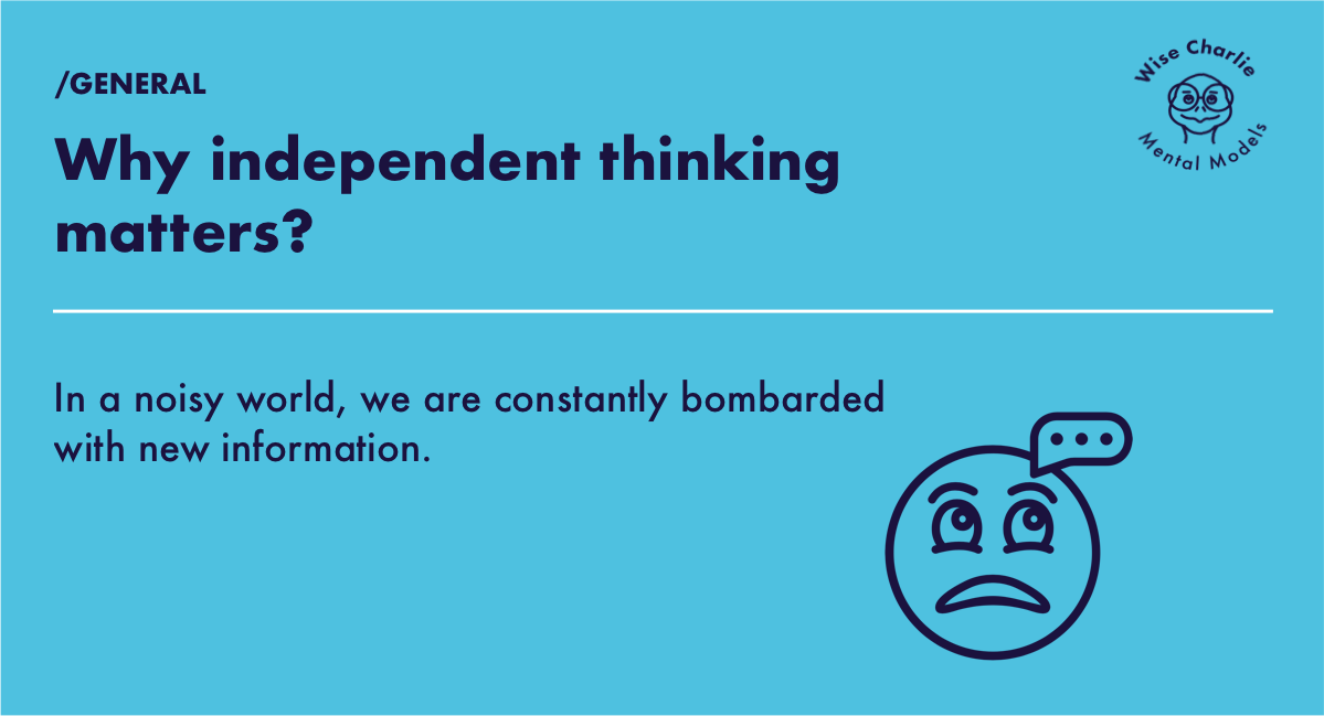 Why independent thinking matters?