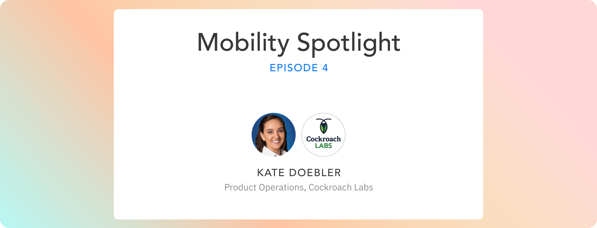 Episode 04: Kate Doebler's journey from Business Analysis to Product Operations