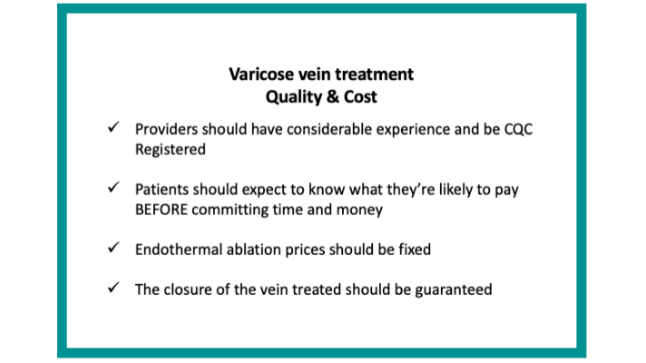 varicose vein treatment quality and cost. List of things to consider
