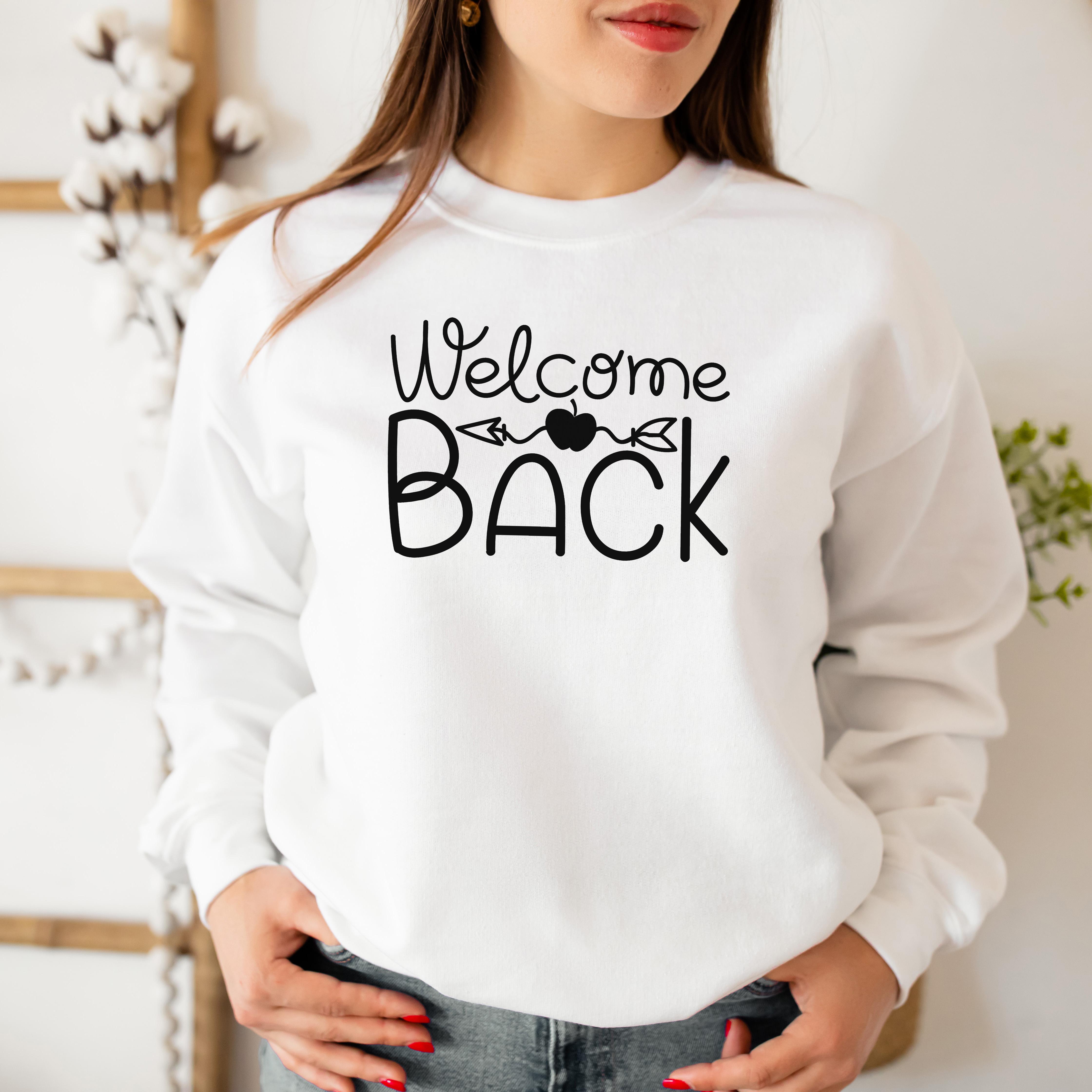 Welcome Back Sweatshirt