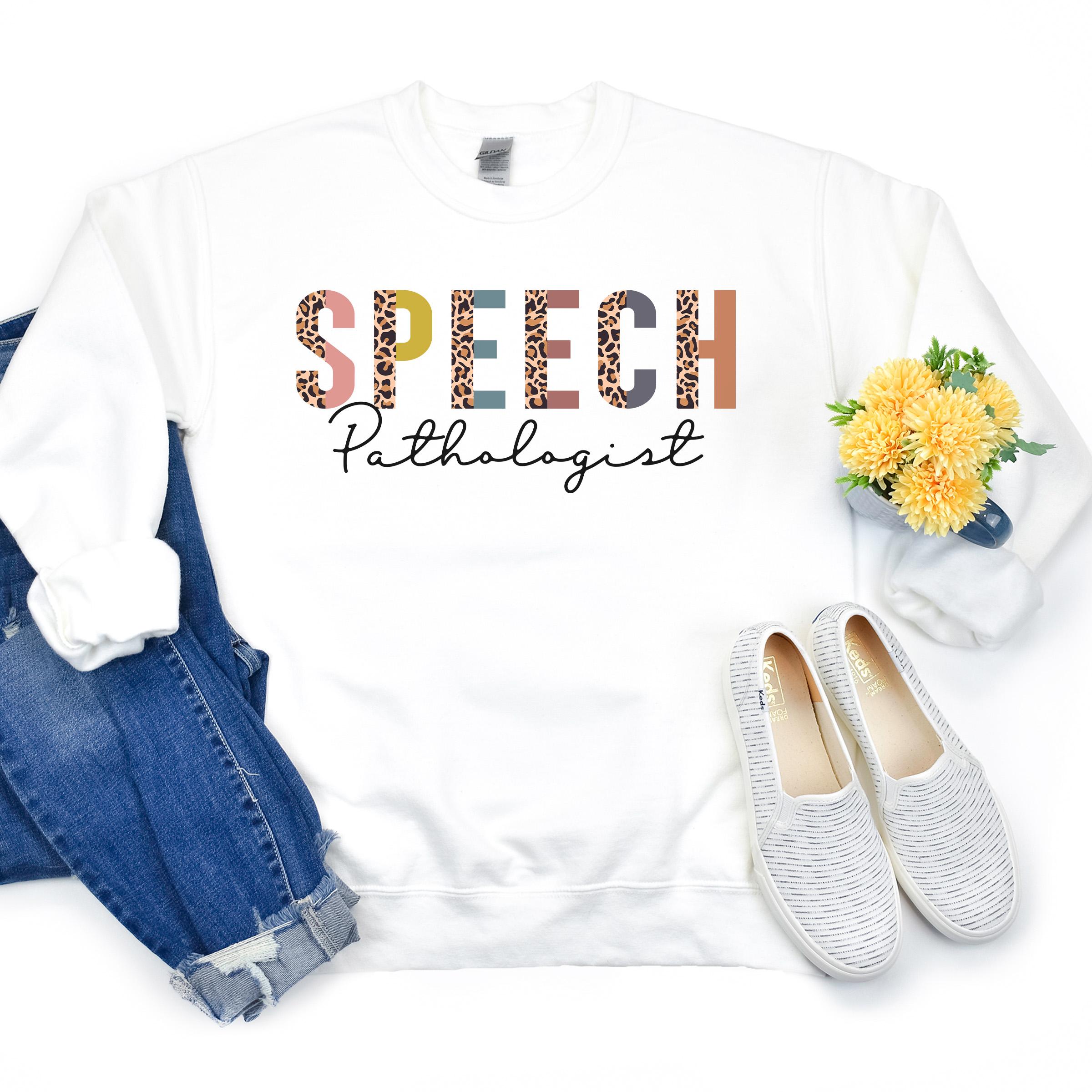 Speech Pathologist   Language Therapy   Speech Pathology   Speech Path Therapist   Expressive Language   Unisex Crewneck Sweatshirt