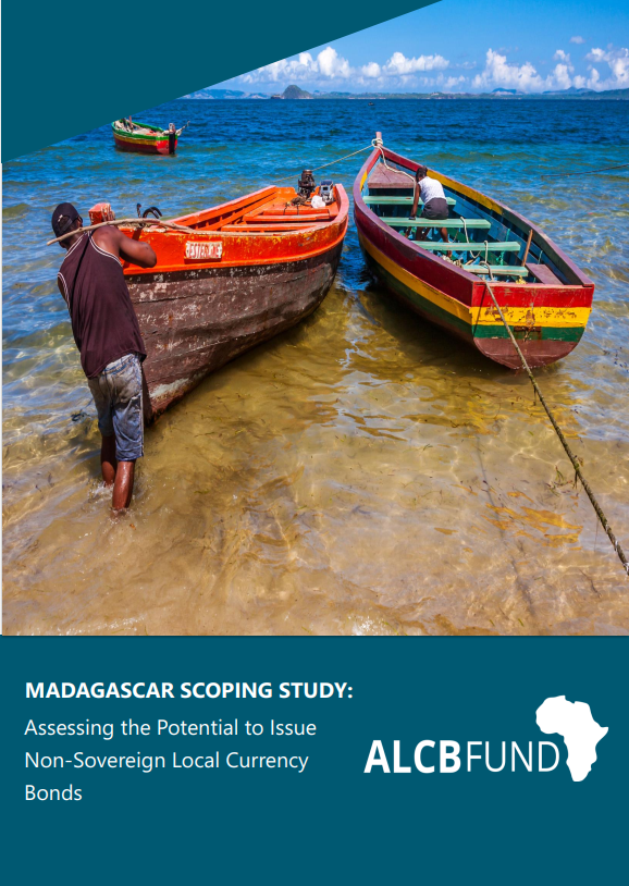 Assessing the Potential to Issue Non-Sovereign Local Currency Bonds in Madagascar