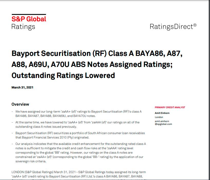 S&P has assigned long-term 'zaAA+ (sf)' ratings to Bayport Securitisation (RF)'s class A BAYA86, BAYA87, BAYA88, BAYA69U, and BAYA70U notes