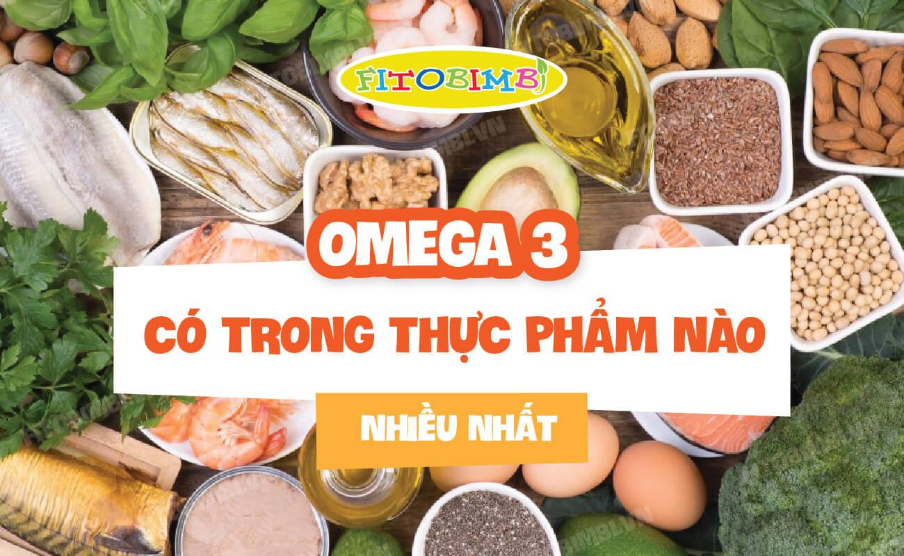 omega 3 có nhiều trong thực phẩm nào