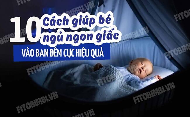 10 mẹo giúp trẻ sơ sinh ngủ ngon hơn