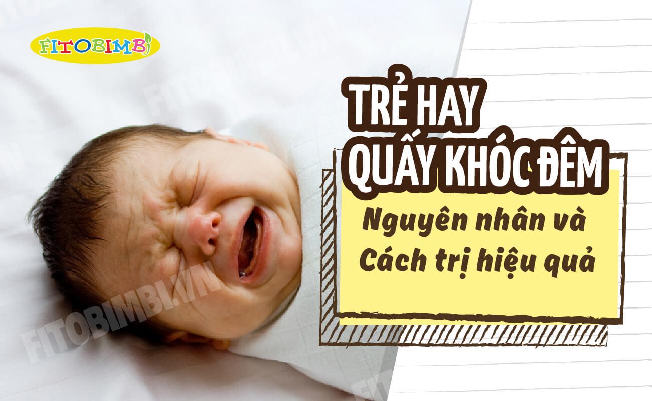 trẻ hay quấy khóc đêm