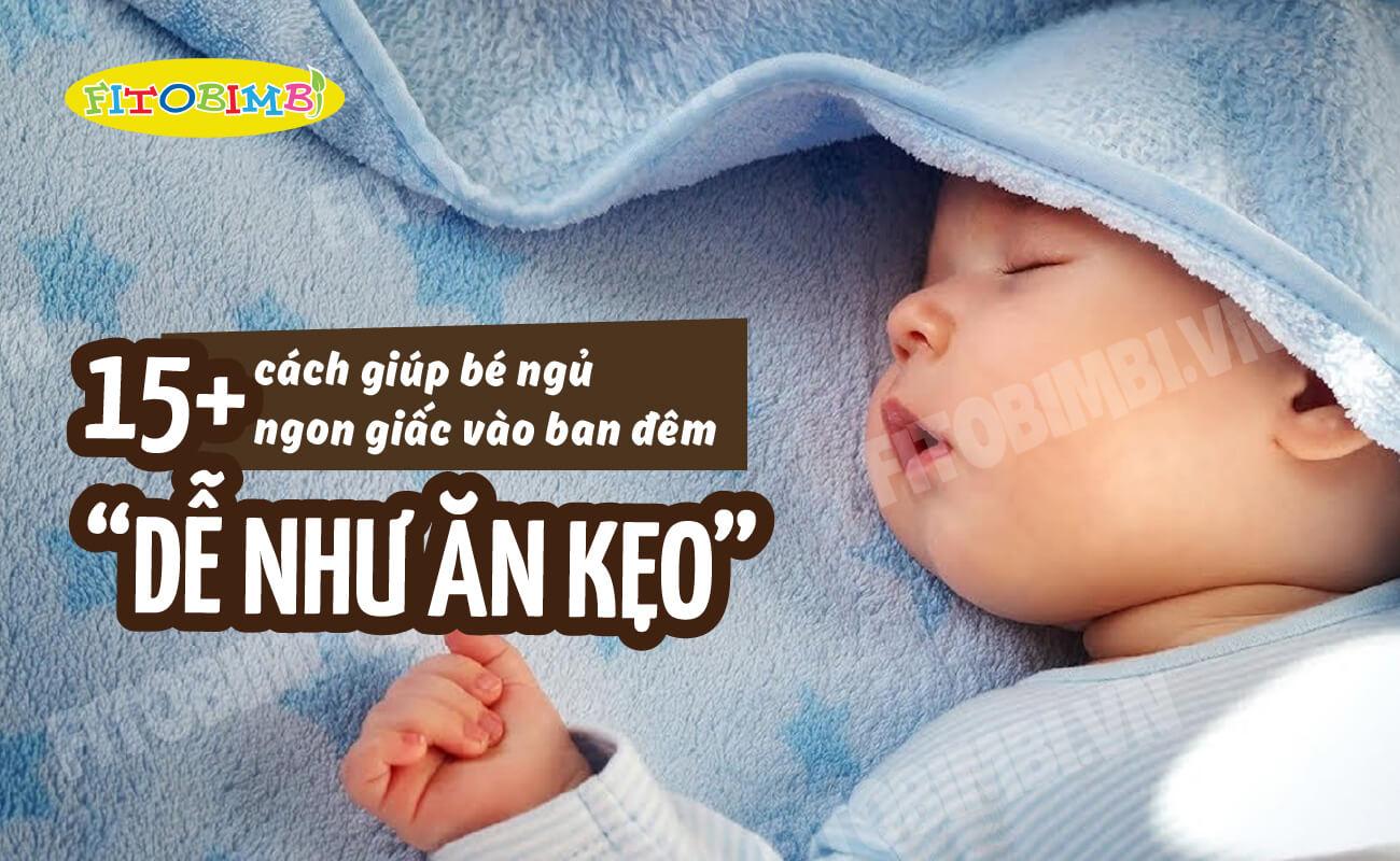 cách giúp trẻ sơ sinh ngủ ngon