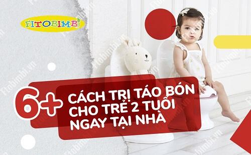 cách trị táo bón cho trẻ 2 tuổi