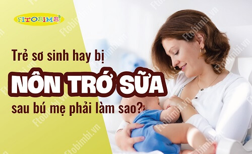 trẻ sơ sinh bị nôn trớ