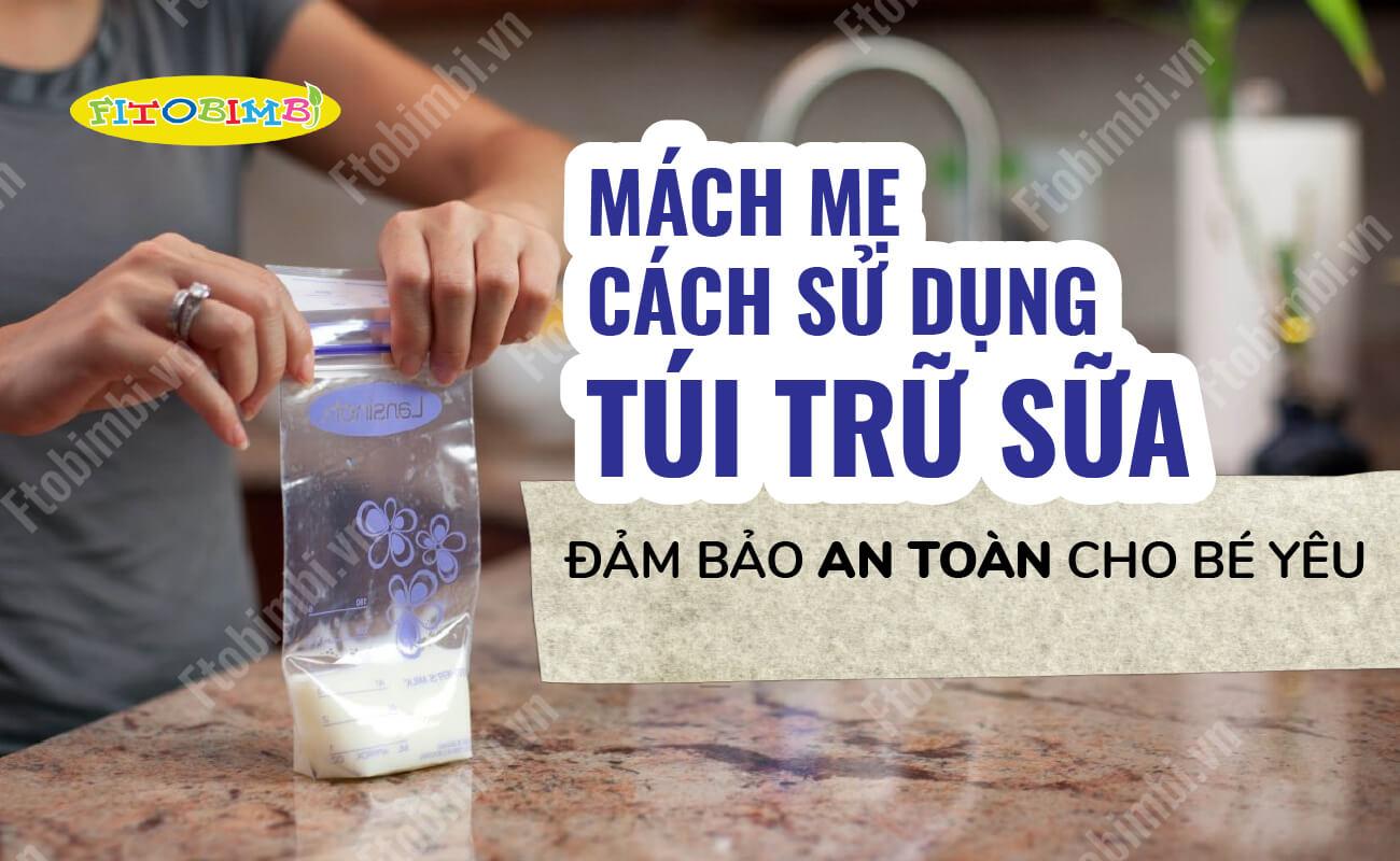 cách sử dụng túi trữ sữa