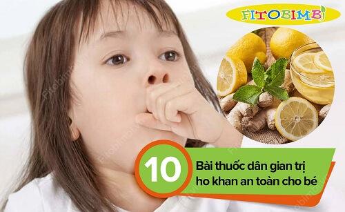 #10 Bài Thuốc Dân Gian Trị Ho Khan An Toàn Cho Bé
