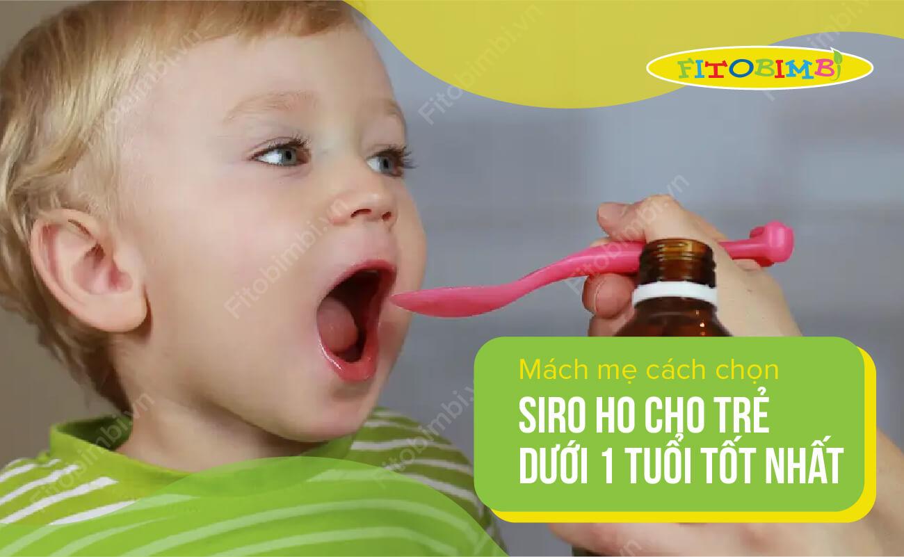 siro ho cho trẻ dưới 1 tuổi