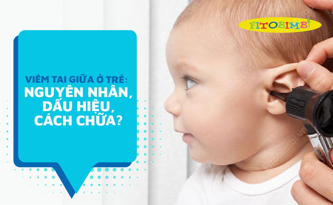 viêm tai giữa ở trẻ