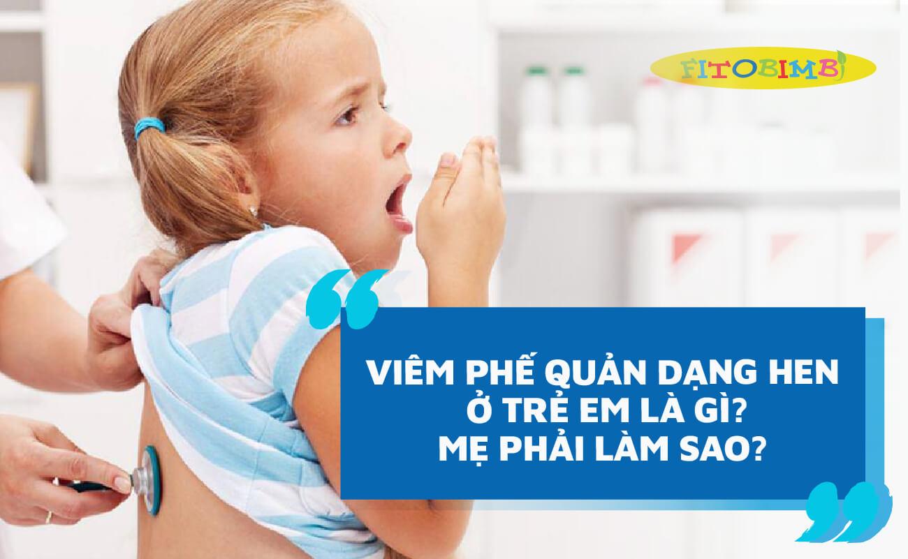 viêm phế quản dạng hen ở trẻ em