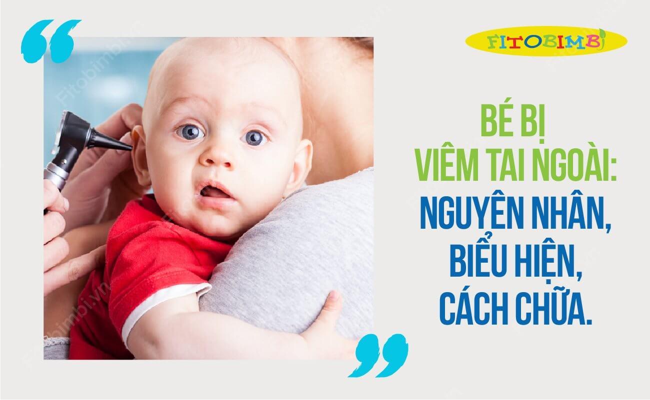 viêm tai ngoài ở trẻ sơ sinh