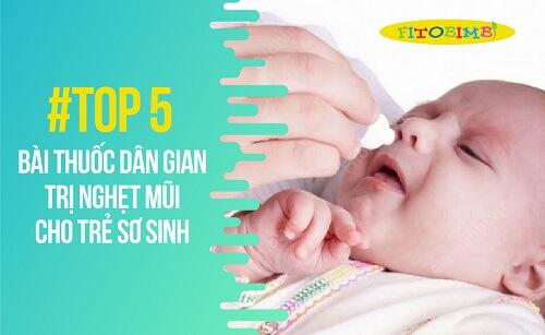 thuốc trị nghẹt mũi cho trẻ sơ sinh