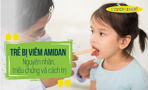 trẻ bị viêm amidan