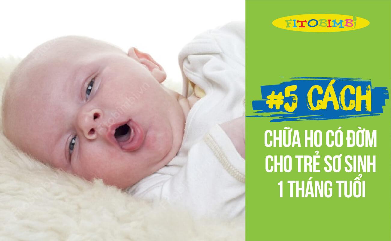 trẻ sơ sinh 1 tháng tuổi bị ho có đờm