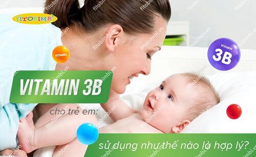 vitamin 3b cho trẻ em