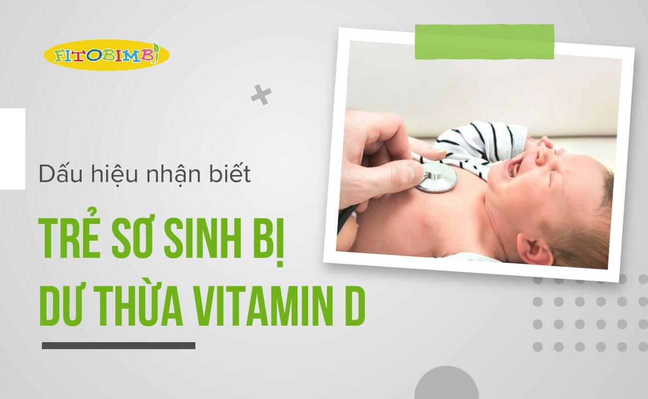 trẻ thừa vitamin d