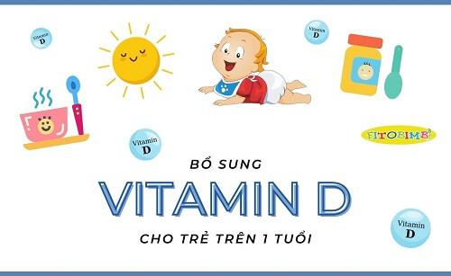 bổ sung vitamin d cho trẻ trên 1 tuổi