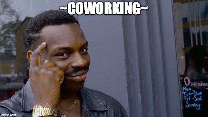 Explain Coworking