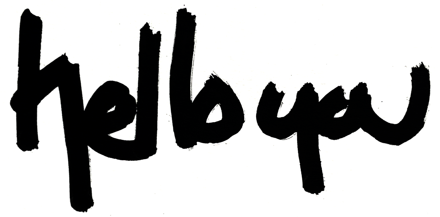 hello you. a hand drawn message.