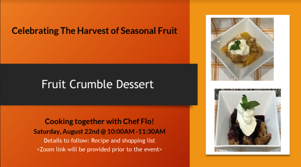 Chef Flo's Fruit Crumble Cooking Class