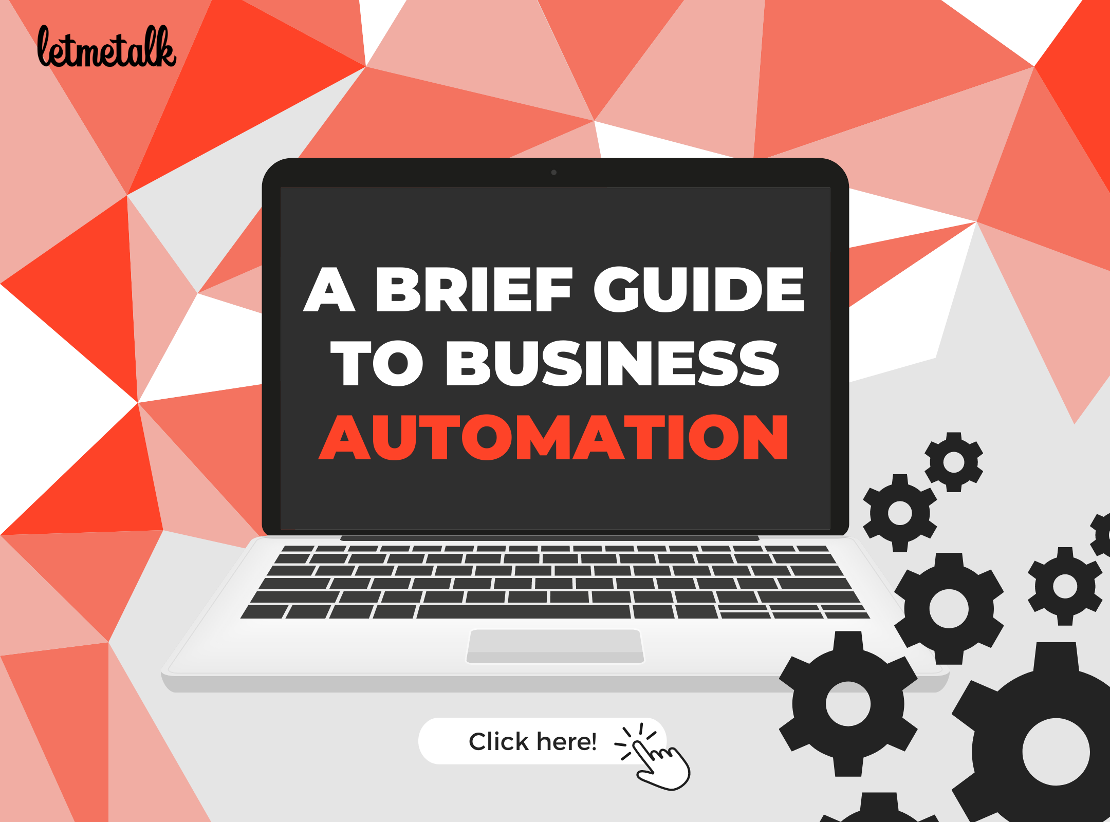 A Brief Guide to Business Automation | Letmetalk