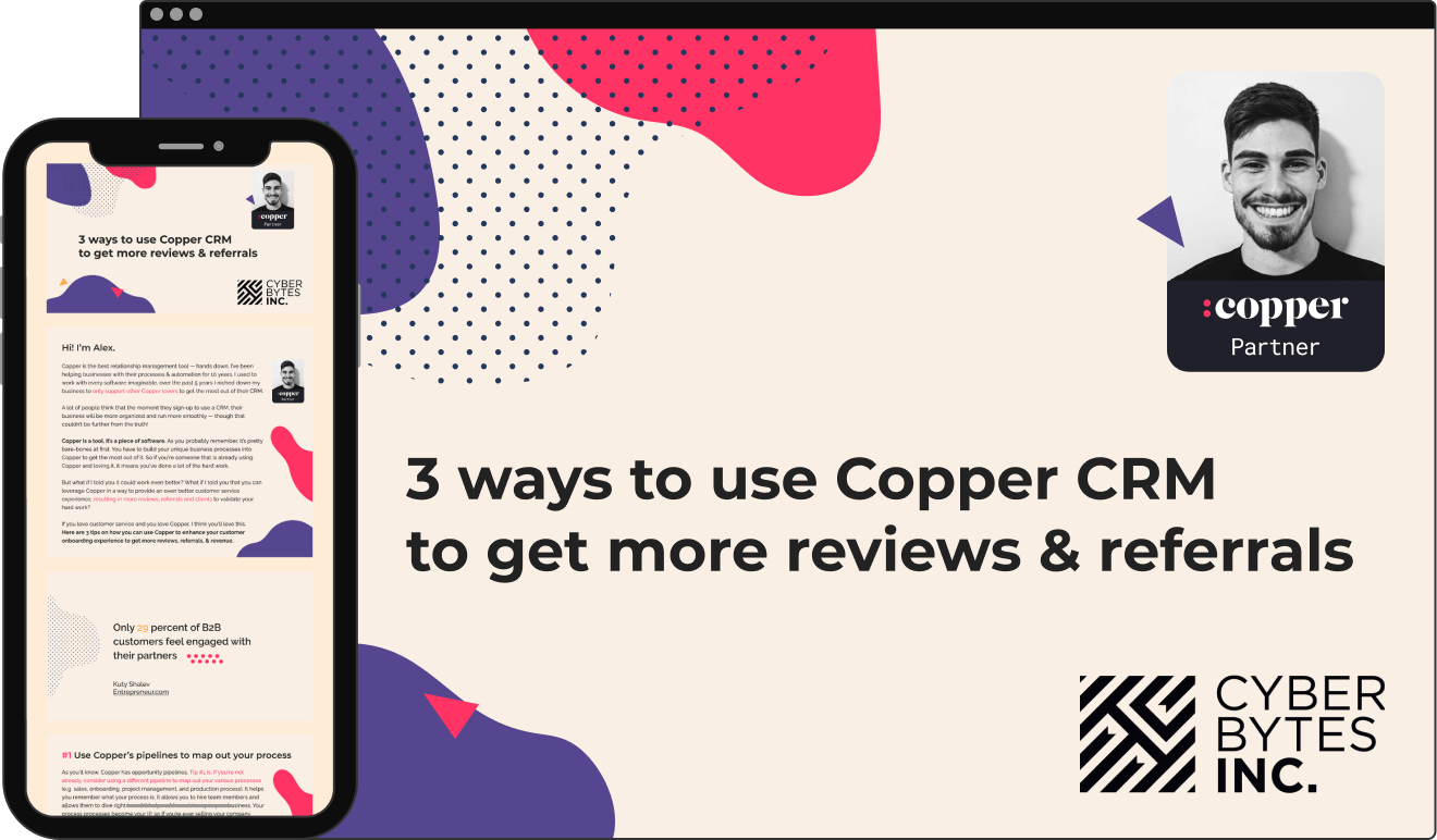 3 ways to use Copper CRM to get more reviews, referrals, and revenue