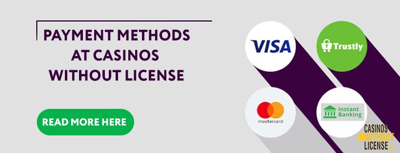 Payment methods at casinos without license