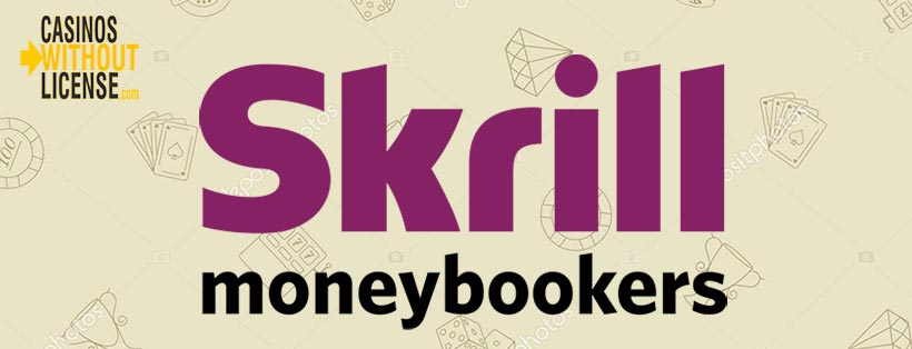 Skrill at casinos without a license