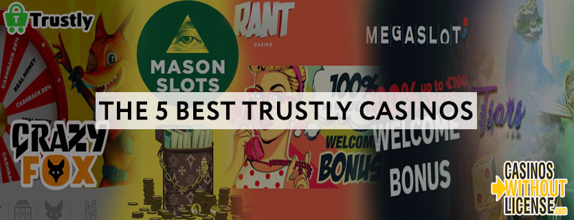 The 5 Best Trustly Casinos at Casinos without a license