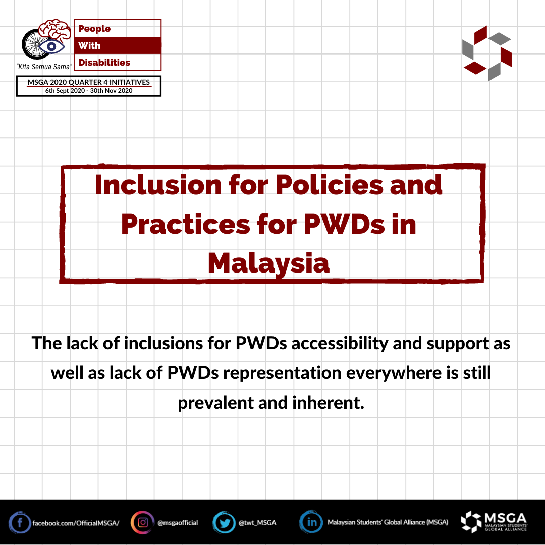 Inclusion for Policies and Practices for PWDs in Malaysia