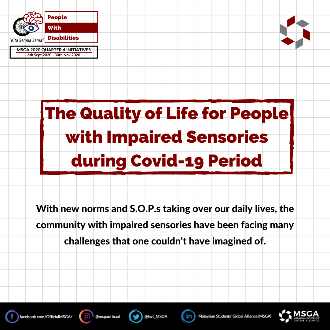The Quality of Life for People with Impaired Sensories during Covid-19 Period
