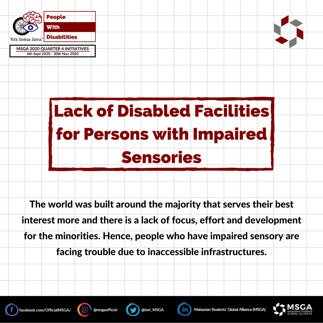 Lack of Disabled Facilities for Persons with Impaired Sensories
